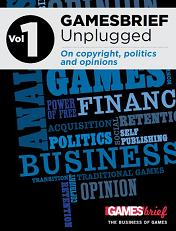 GAMESbrief Unplugged Volume 1: On copyright, politics and tax