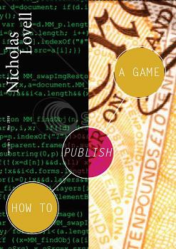 How to Publish a Game - The money version